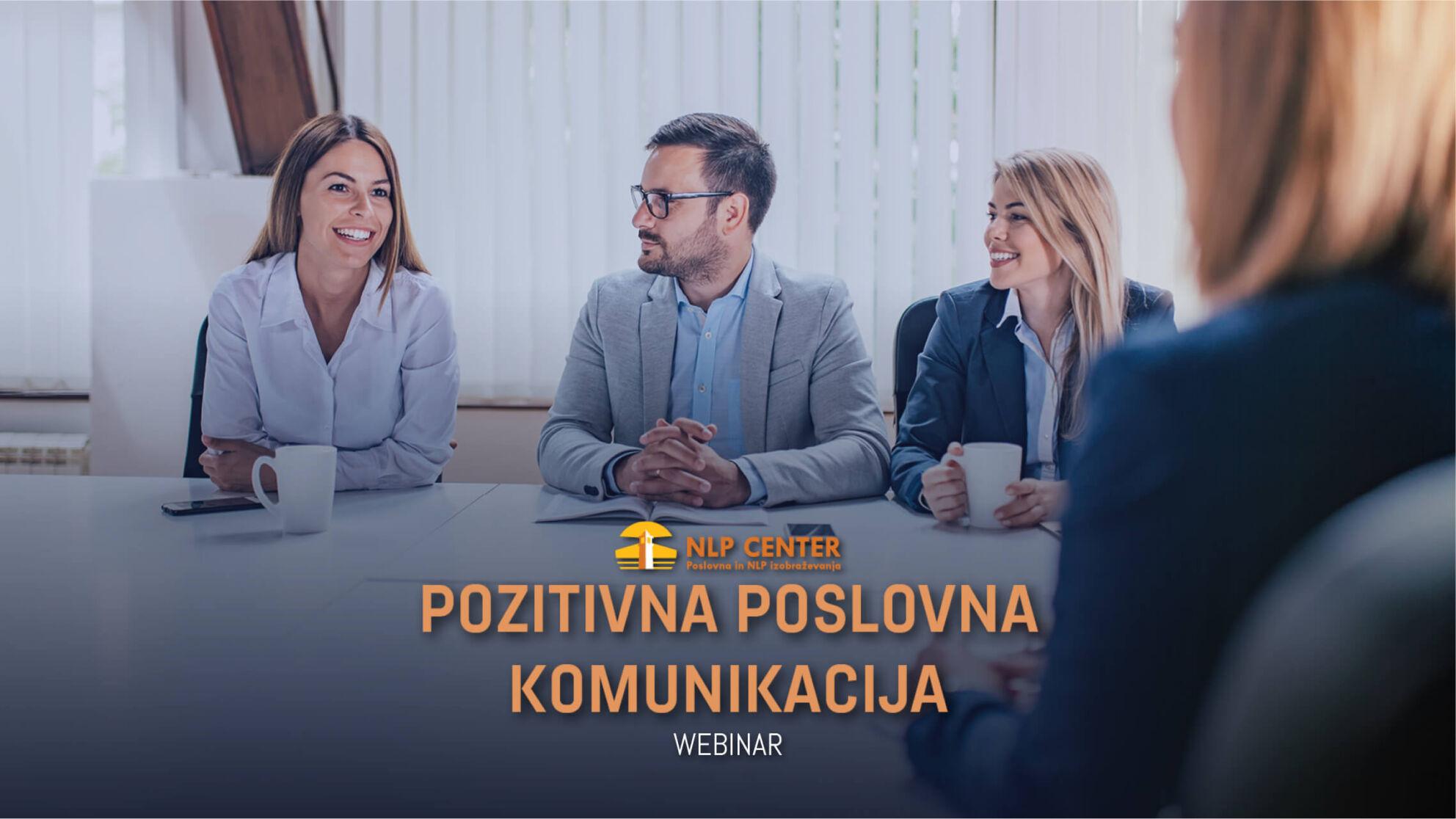 Pozitivna poslovna komunikacija  - Online predavanje